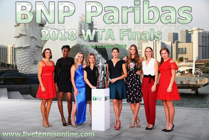BNP Paribas WTA Finals 2018 Stream