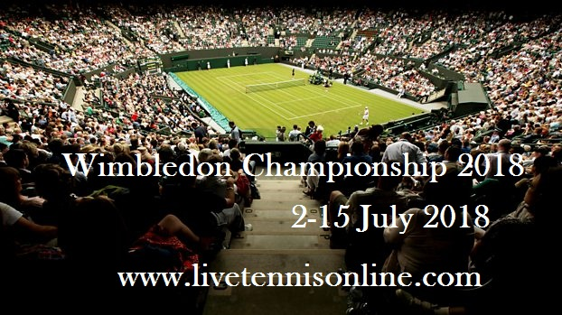 2018 Wimbledon Tennis Live Steam