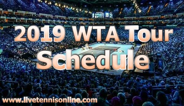 2019-wta-tour-full-tournament-fixture