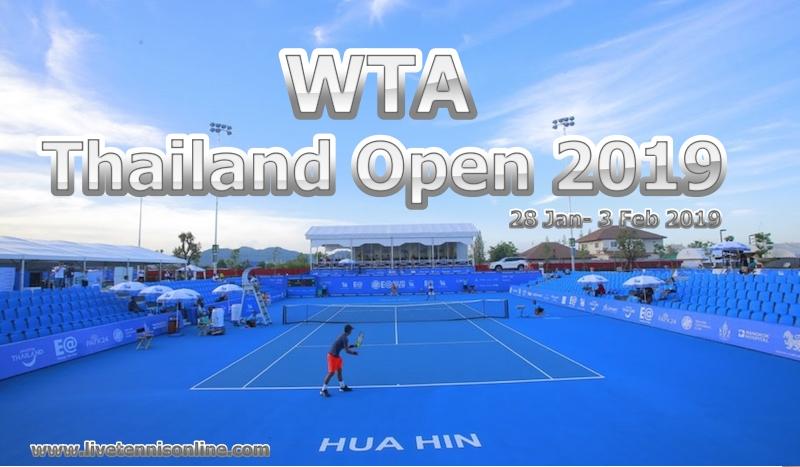 WTA Thailand Open Tennis 2019