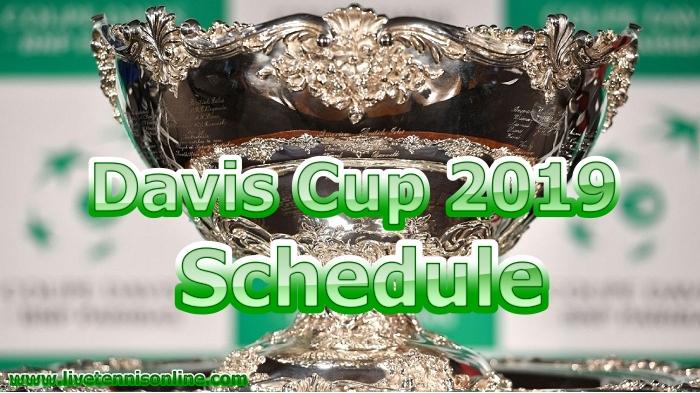 Davis Cup 2019 Tennis Schedule