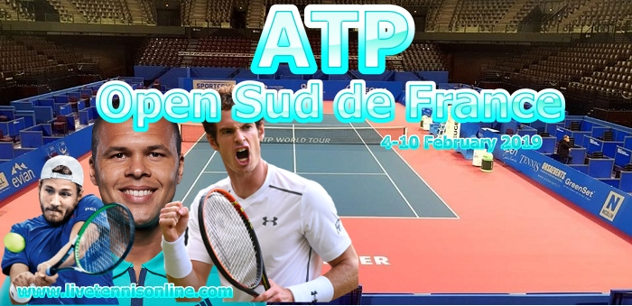 Live Tennis Open Sud de France 2019