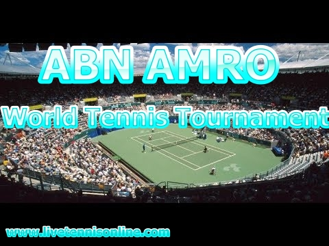 ABN AMRO World Tennis Tournament Live