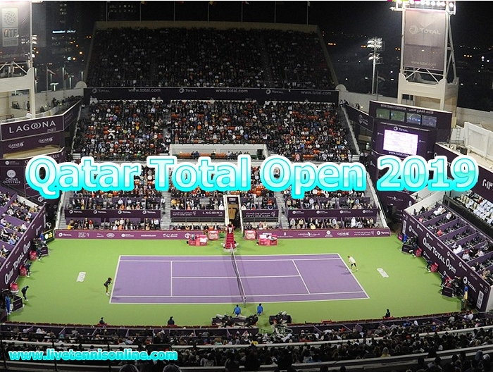 Qatar Total Open 2019 Tennis Live Stream