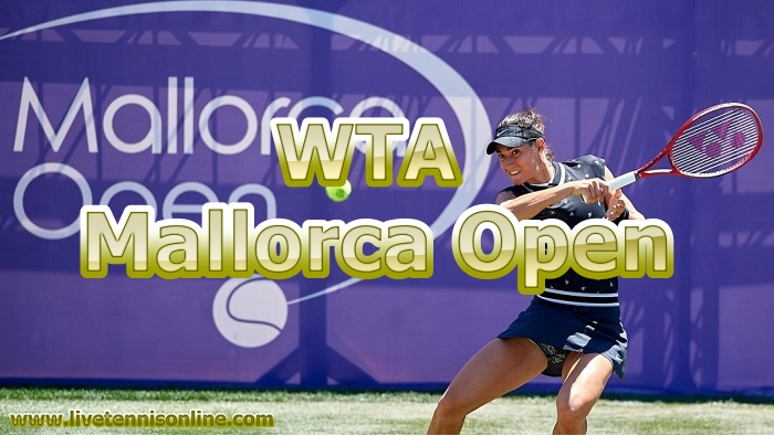 Mallorca Open Tennis Live Streaming