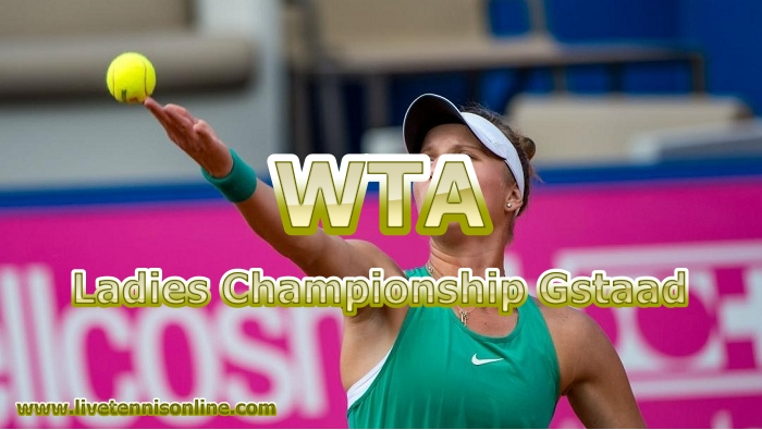 Ladies Championship Gstaad Live Stream
