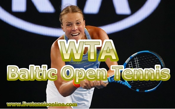 Baltic Open Tennis Live Stream