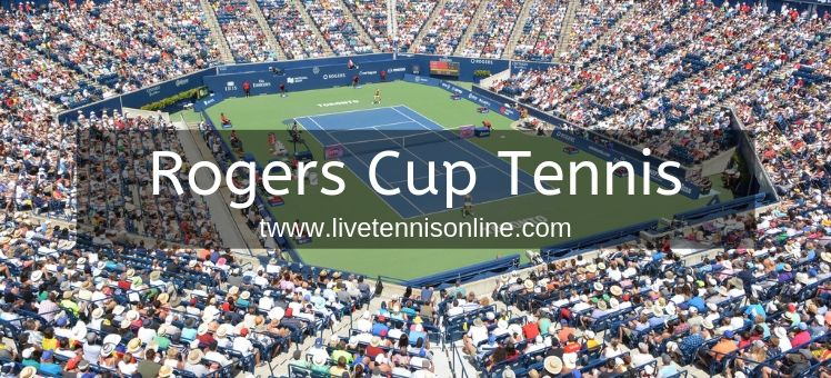 Rogers Cup Tennis Live Stream