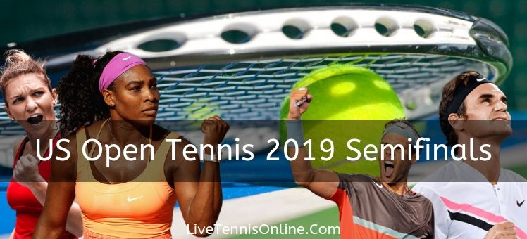 Live US Open Men and Women Semi-finals