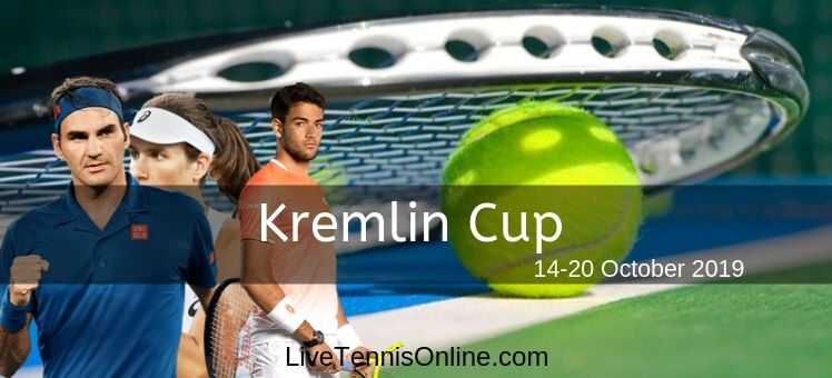 2018 Kremlin Cup Live Stream