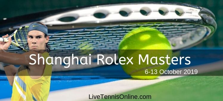 Shanghai Rolex Masters 2018 Live Stream