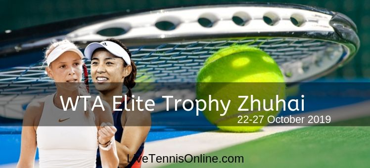 WTA Elite Trophy 2018 Live