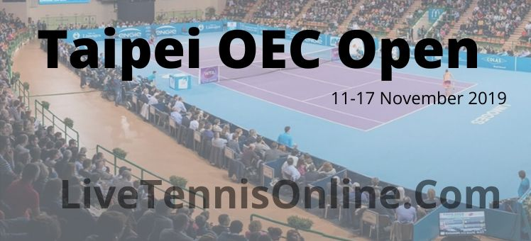 Taipei OEC Open 2018 Streaming