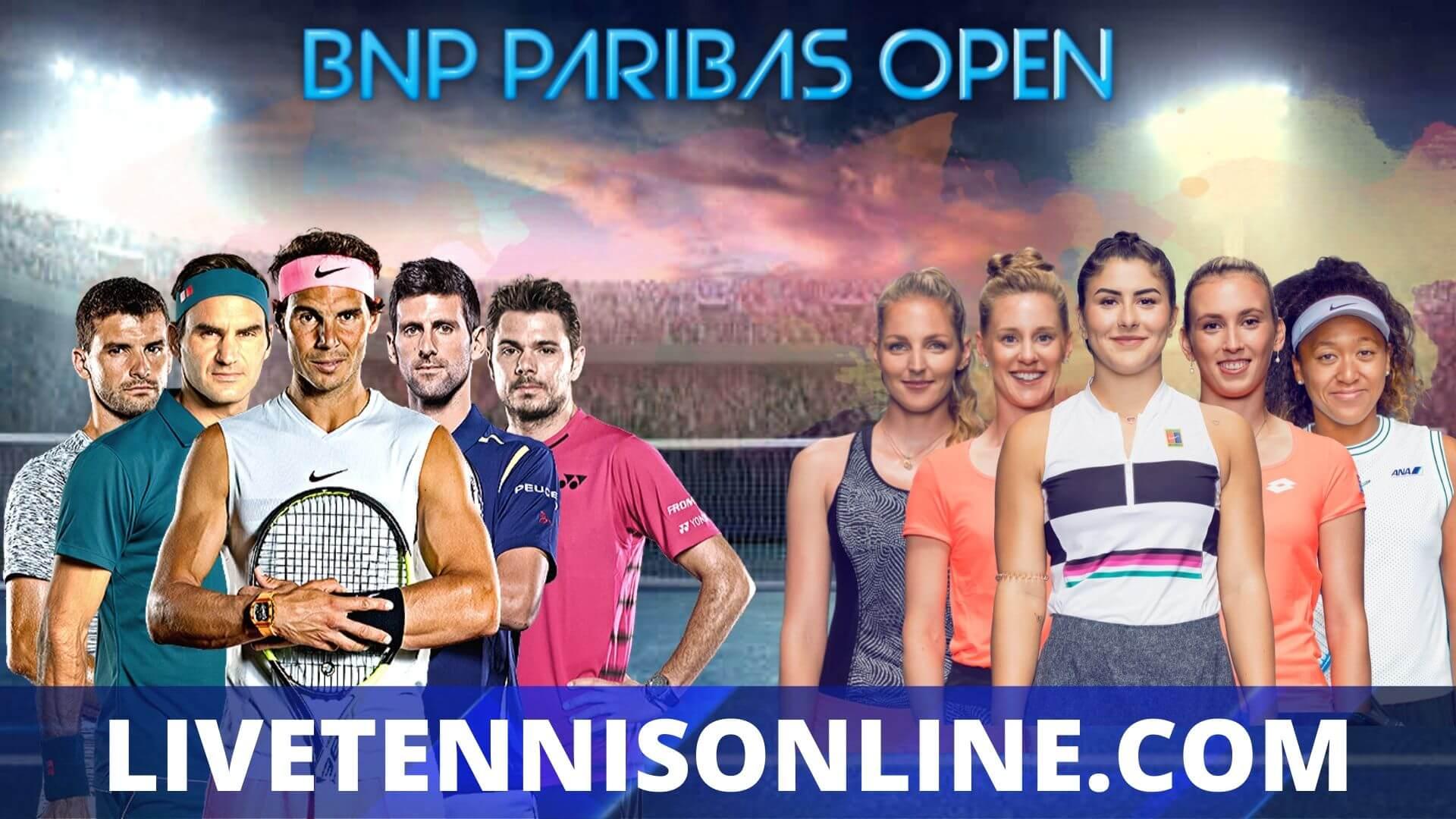 BNP Paribas Open 2018 HD Live