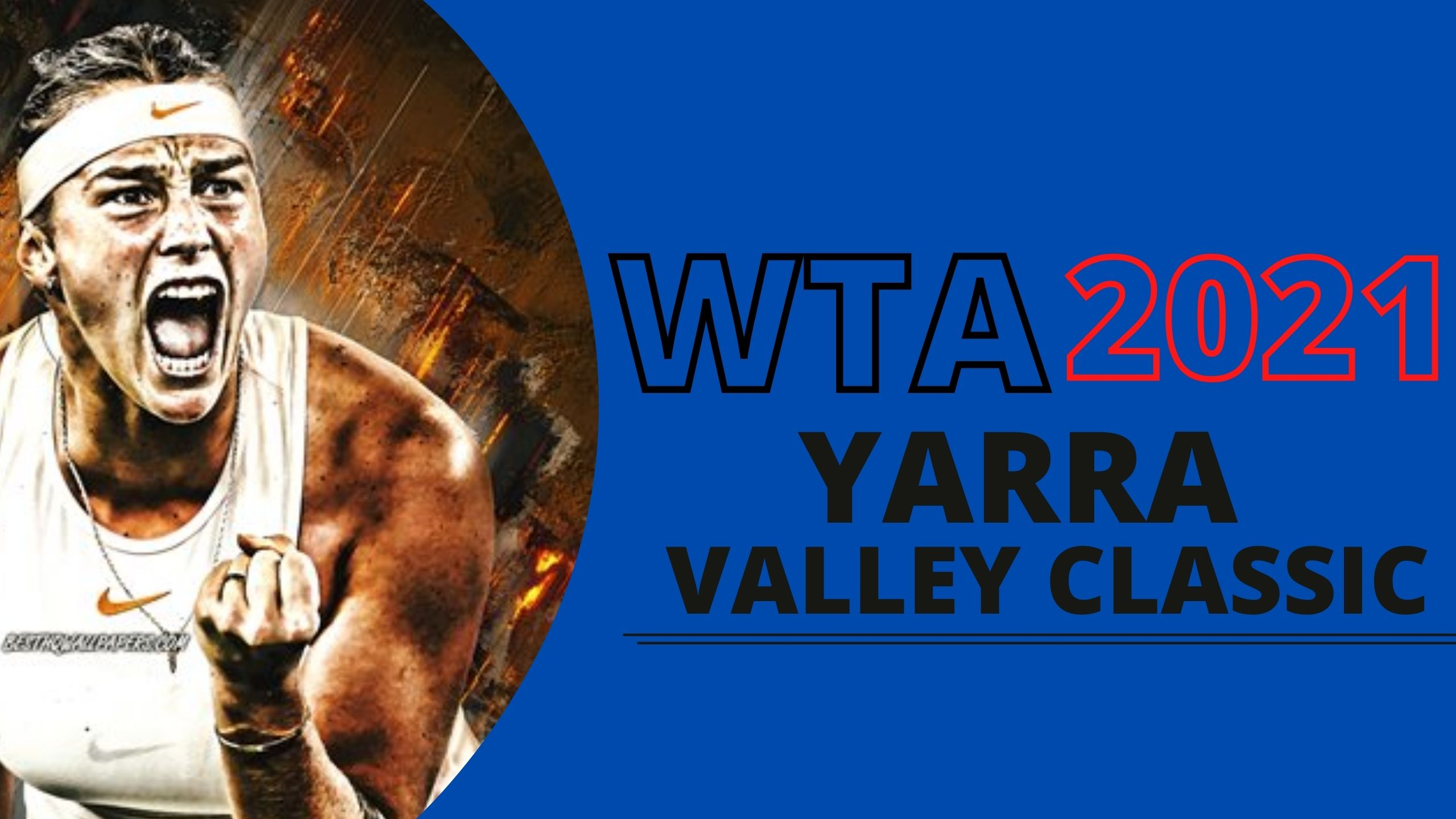 Watch Yarra Valley Classic Tennis Live Streaming