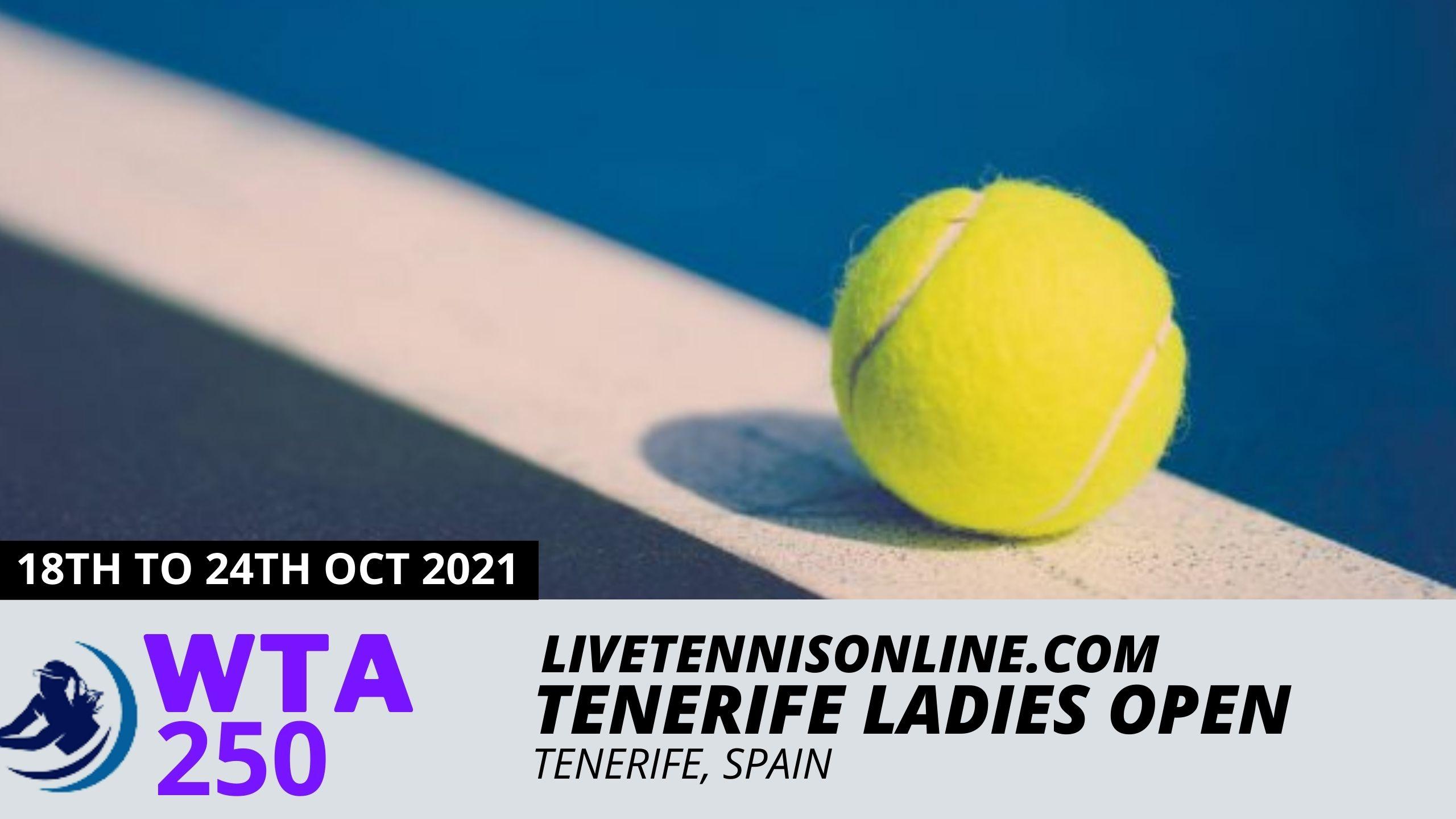 Tenerife Ladies Open Tennis Live Stream