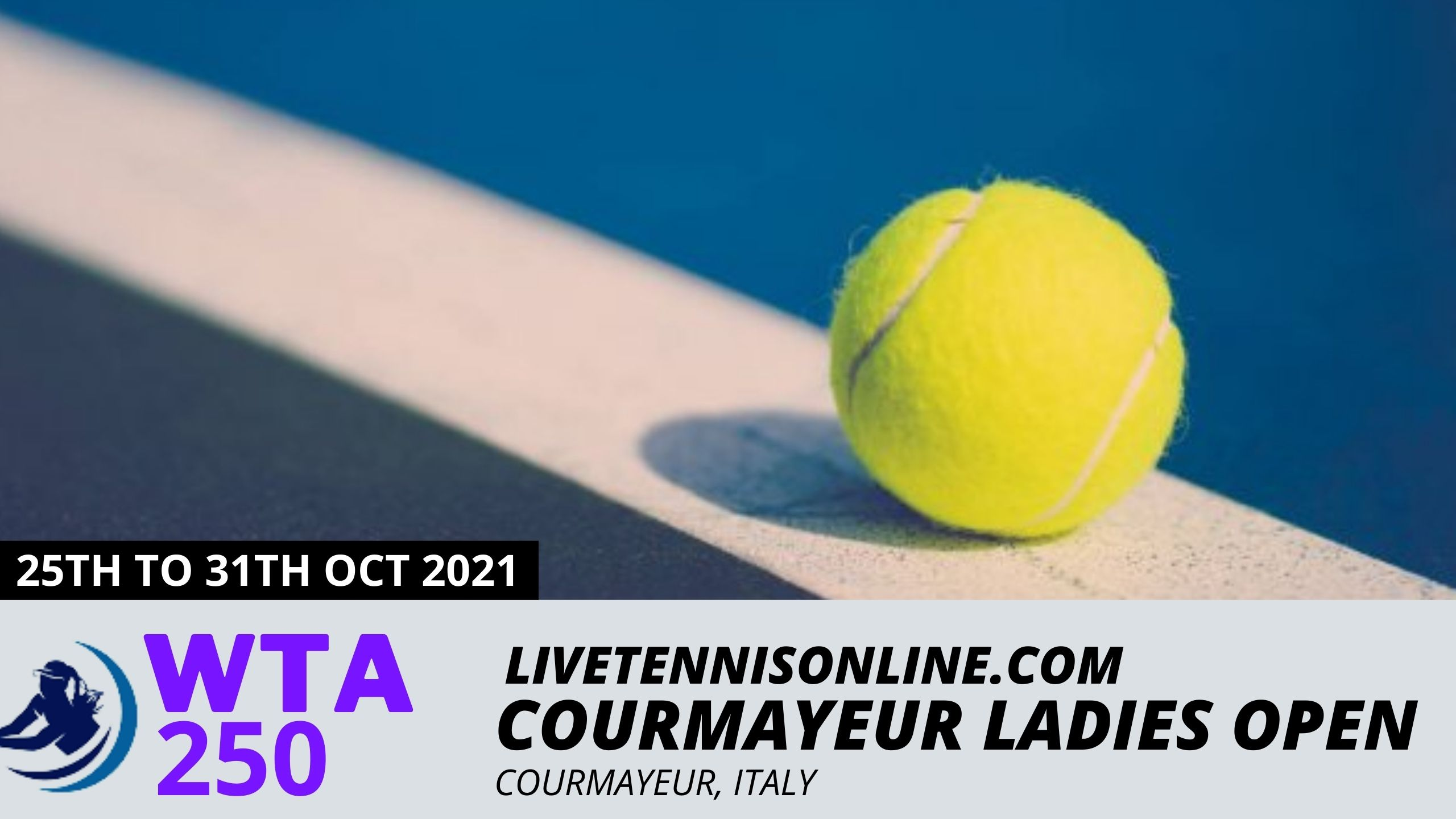 Courmayeur Ladies Open Tennis Live Stream