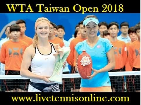 WTA Taiwan Open 2018 Live Stream