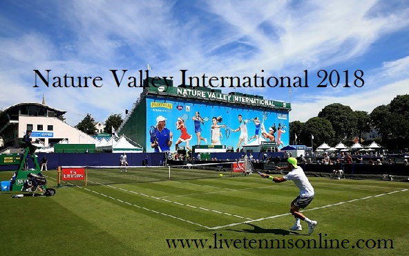 Watch Nature Valley International 2018 Live