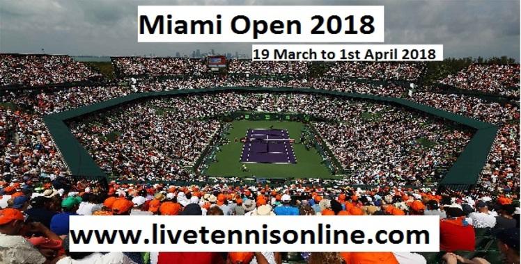 Miami Open 2018 Live