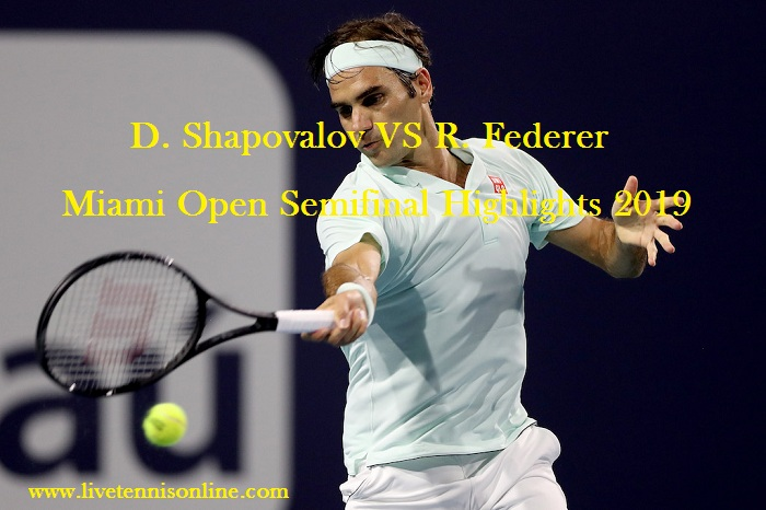 D. Shapovalov VS R. Federer Semifinal Highlights 2019