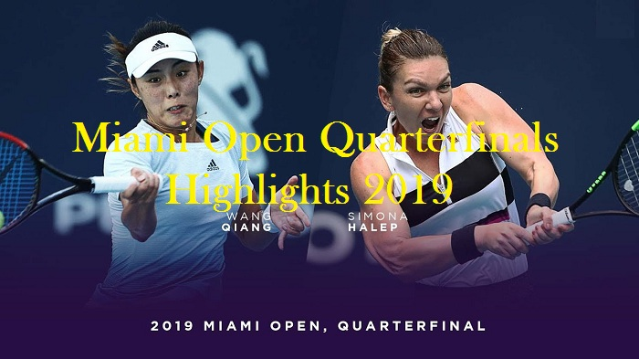Simona Halep VS Wang Qiang Quarterfinal Highlights 2019