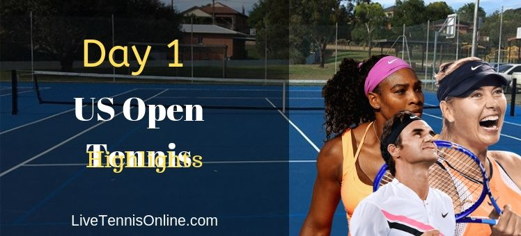 Day 1 US Open Tennis Full Matches Highlights