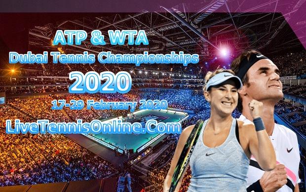 Dubai Tennis Championships 2020 Single Live Stream | Quarter-final