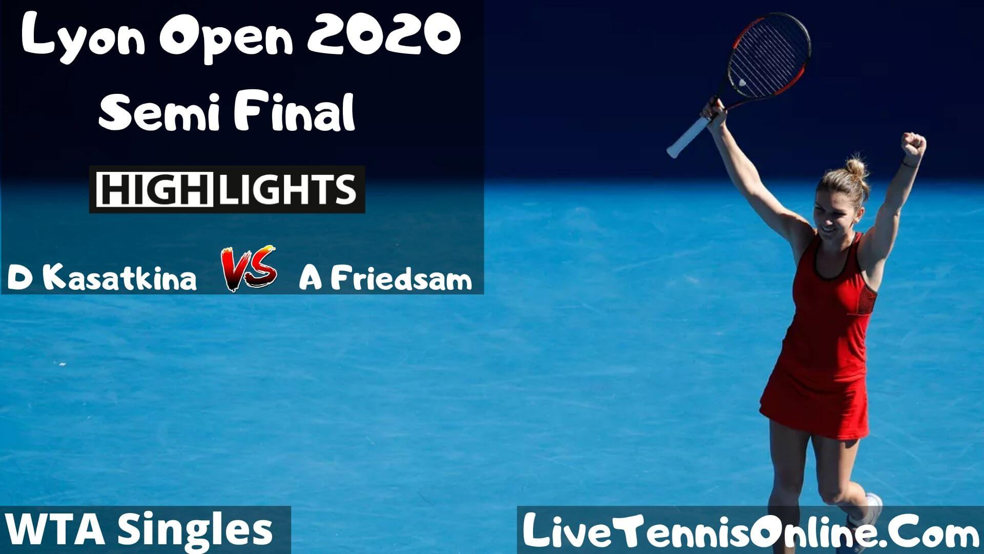 D Kasatkina Vs A Friedsam Highlights 2020 SF Lyon Open