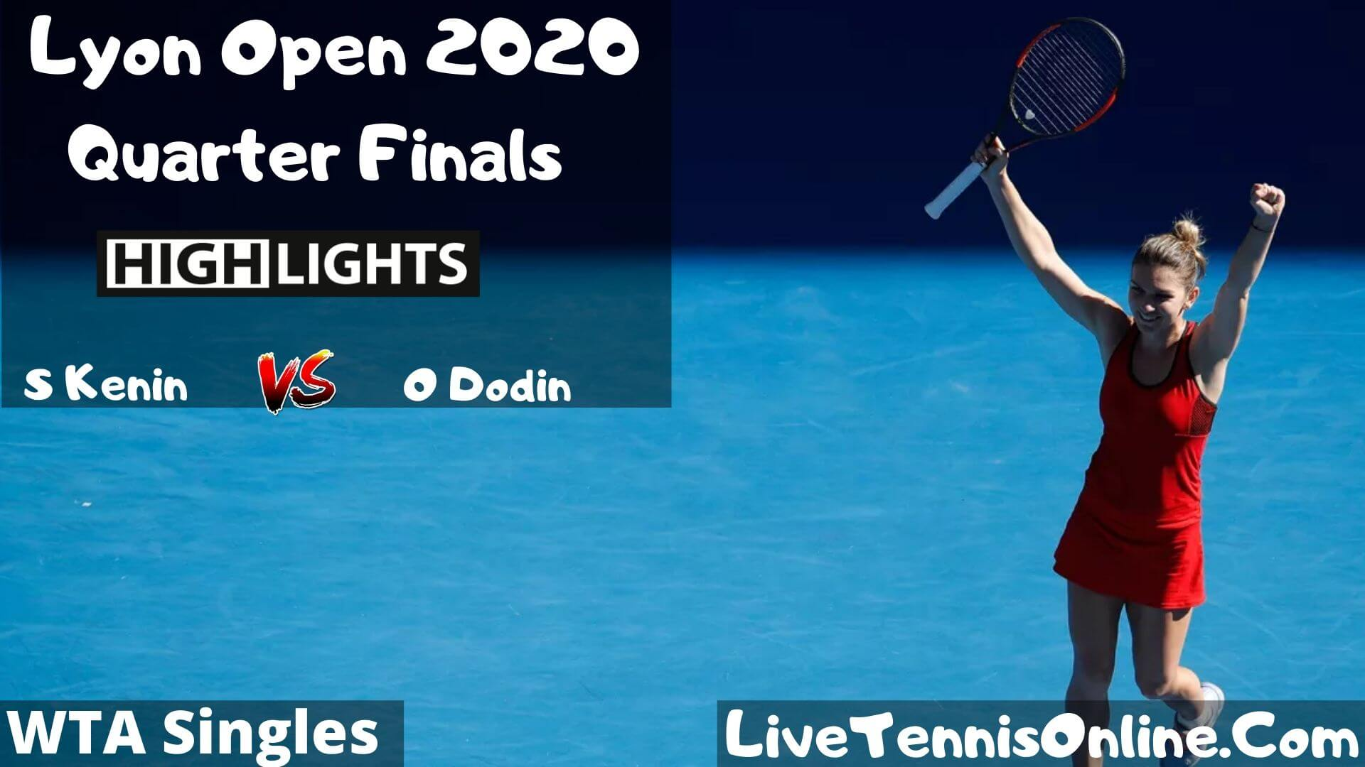 S Kenin Vs O Dodin Highlights 2020 QF Lyon Open