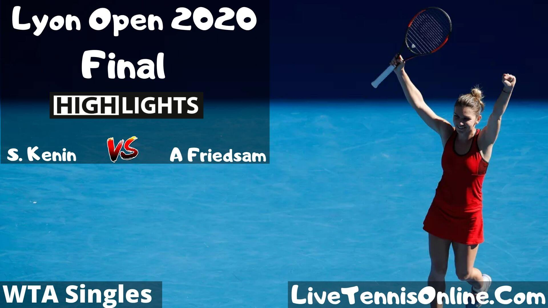 S. Kenin Vs A Friedsam Highlights 2020 Final Lyon Open