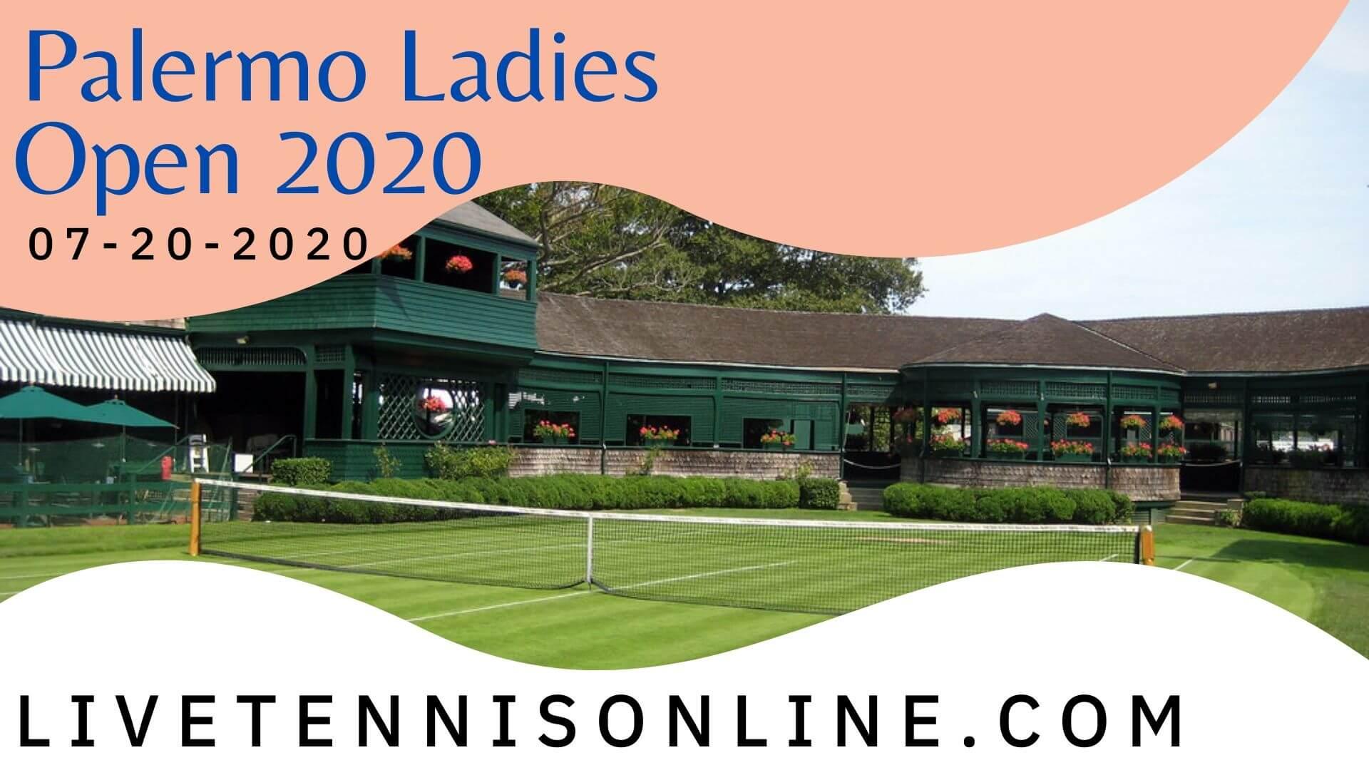 WTA Palermo Ladies Open Live Stream 2020   Day 3