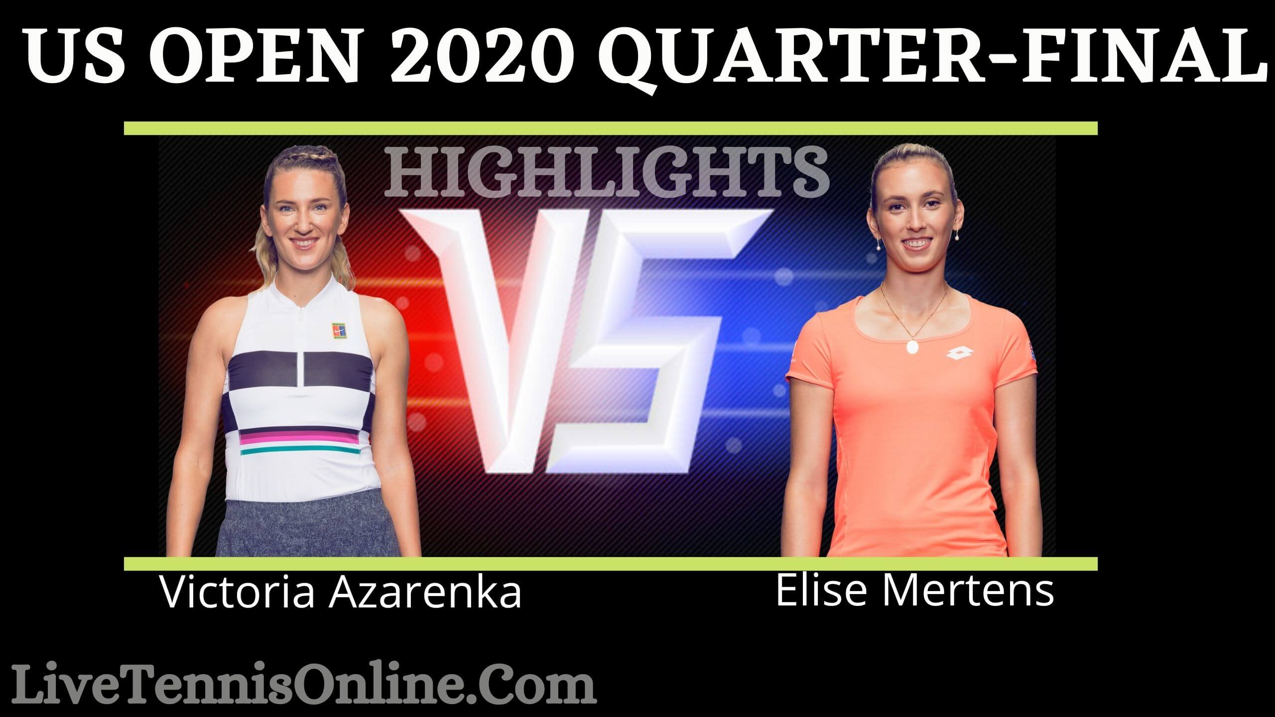 Azarenka Vs Mertens US Open 2020 QF Highlights