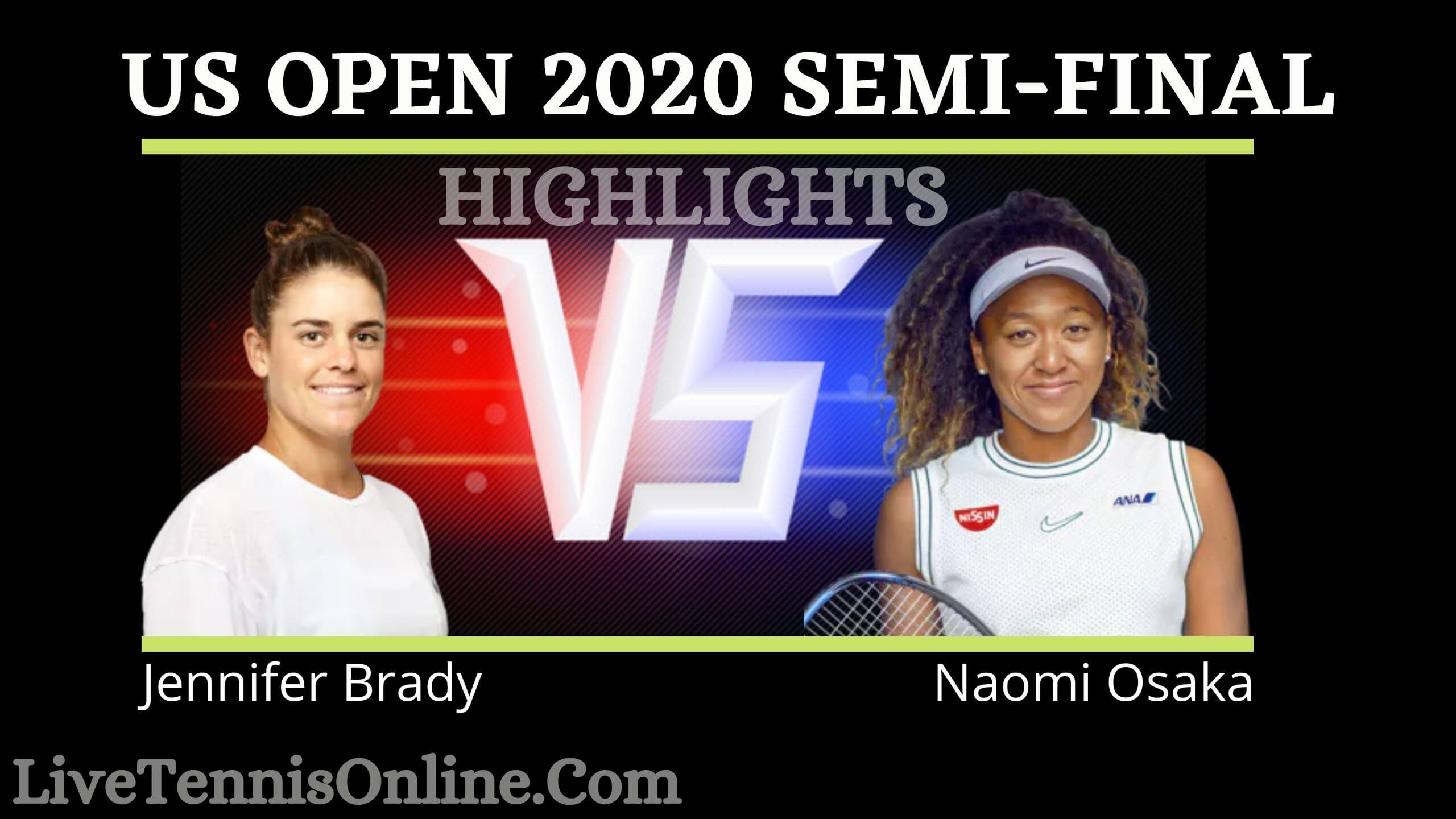 Brady Vs Osaka US Open 2020 Semi Final Highlights