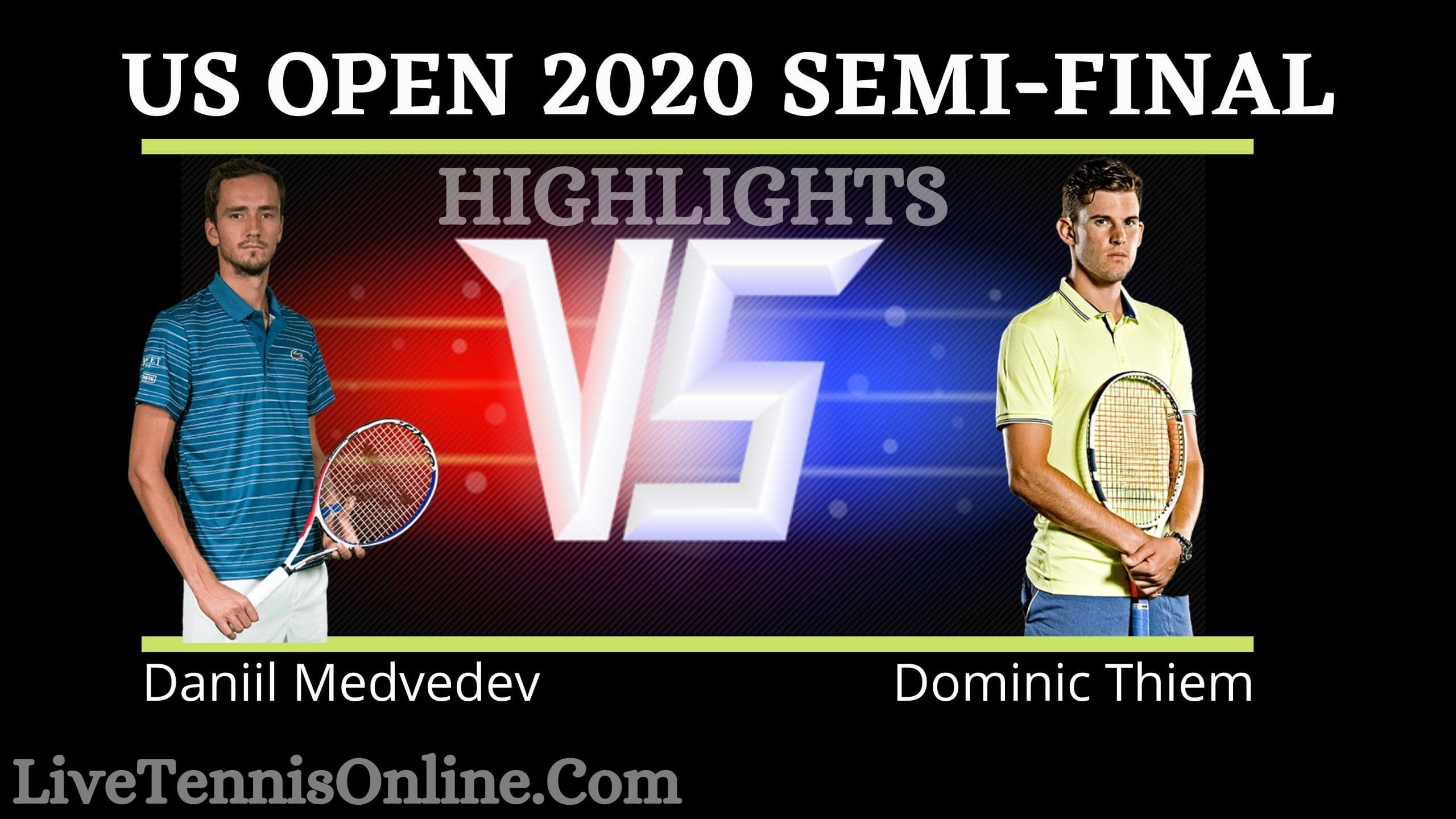 Medvedev Vs Thiem US Open 2020 Semi Final Highlights