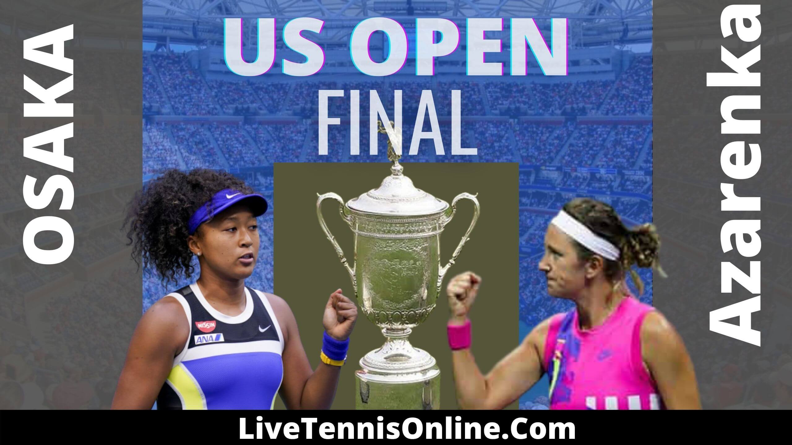 Osaka Vs Azarenka US Open 2020 Final Highlights