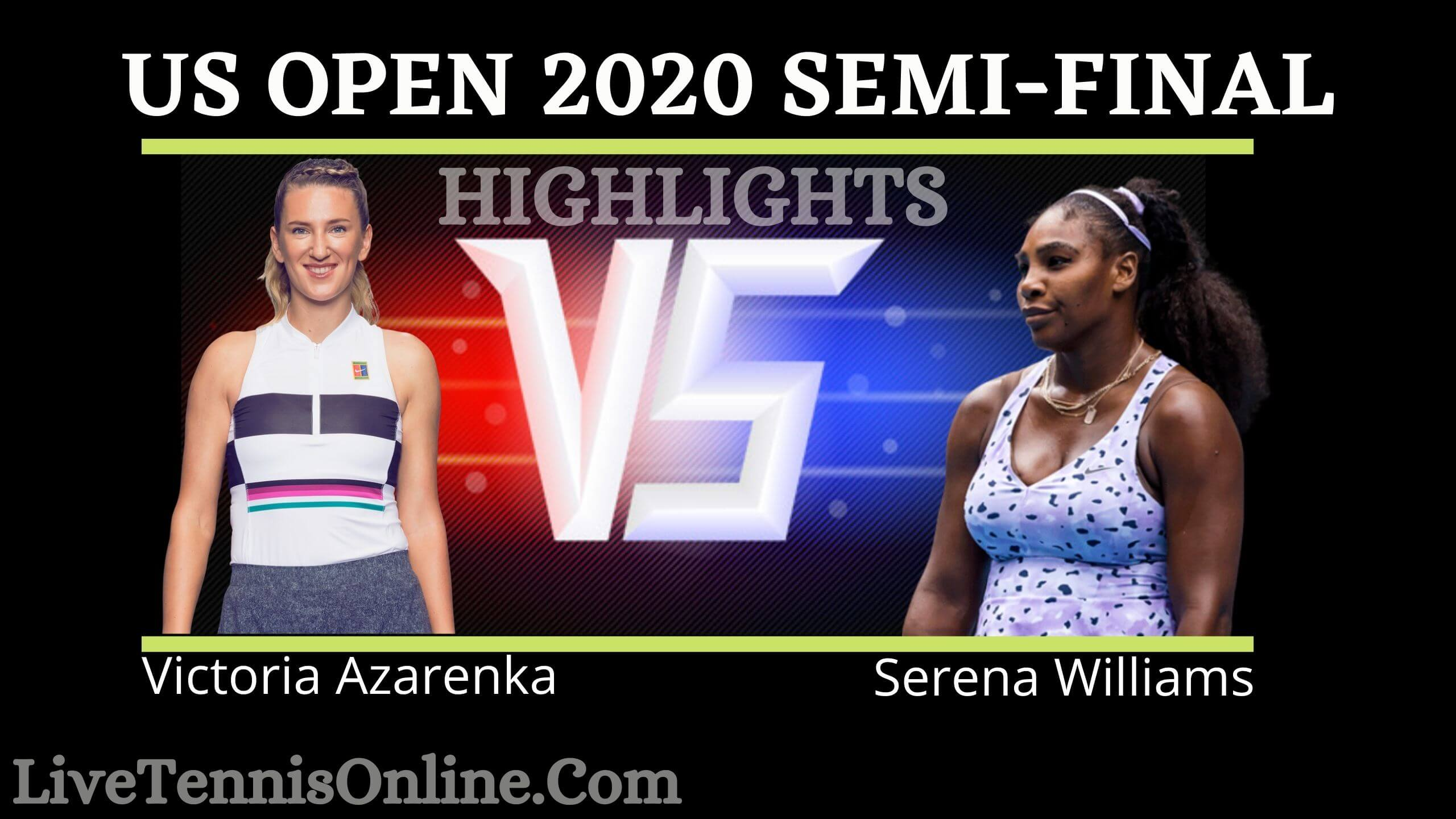 Williams Vs Azarenka US Open 2020 Semi Final Highlights
