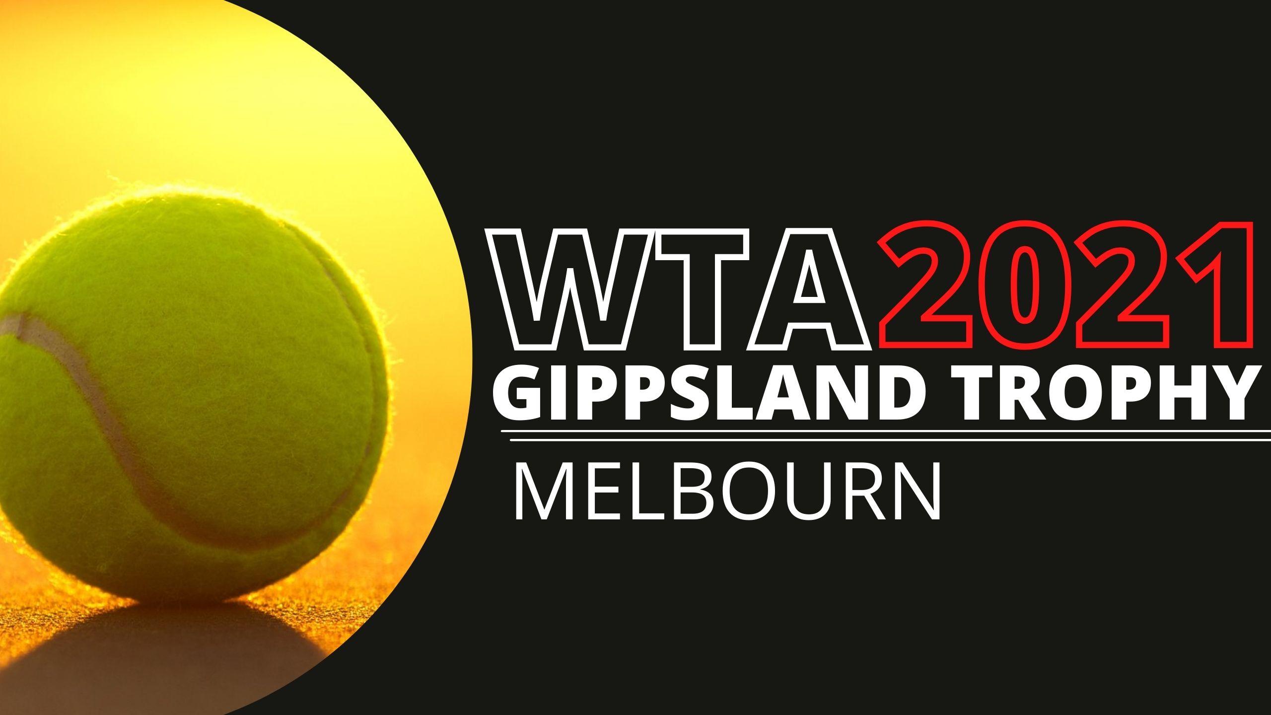 Gippsland Trophy Tennis Live Streaming 2021
