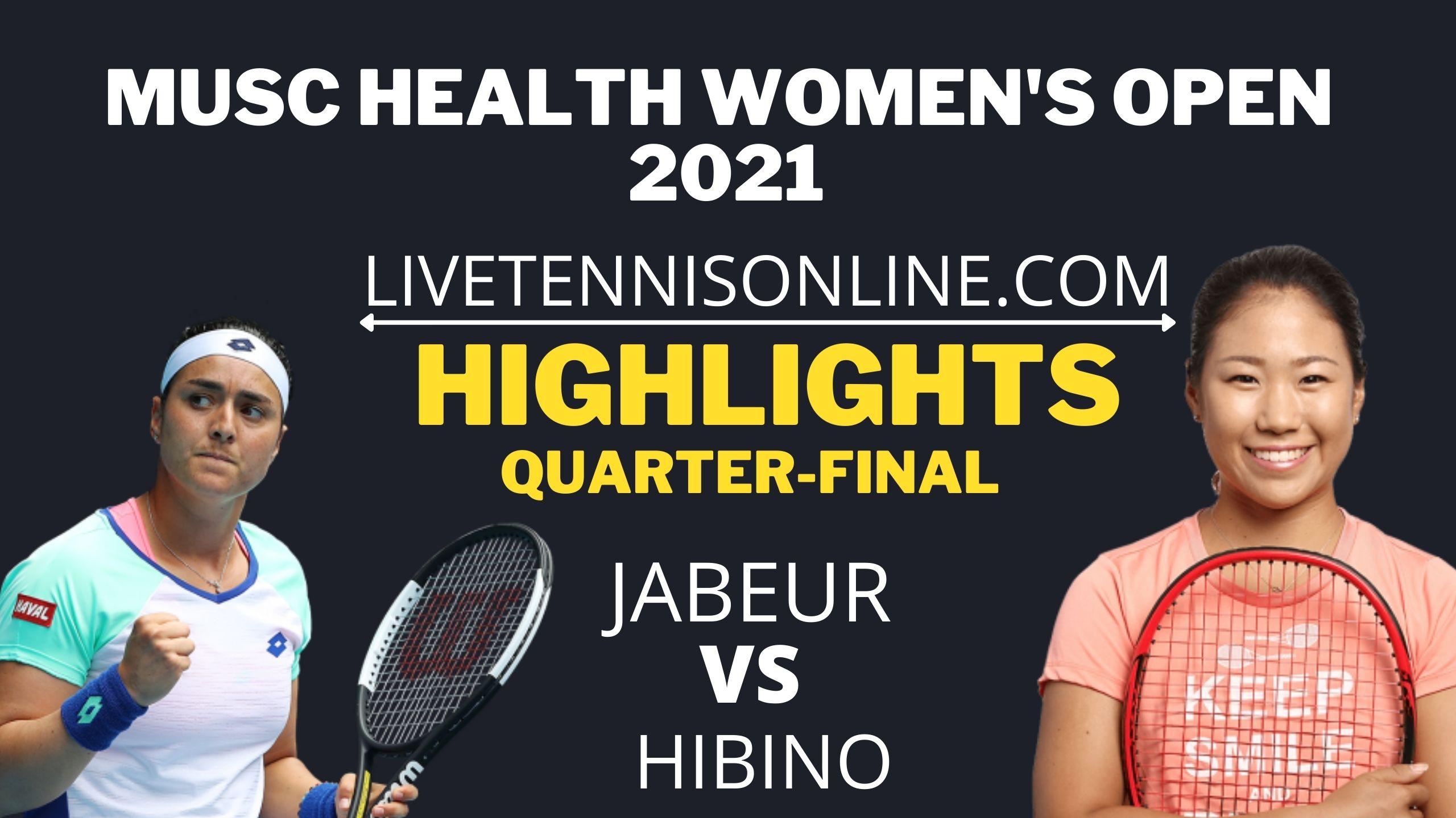 Jabeur Vs Hibino Quarter Final Highlights 2021