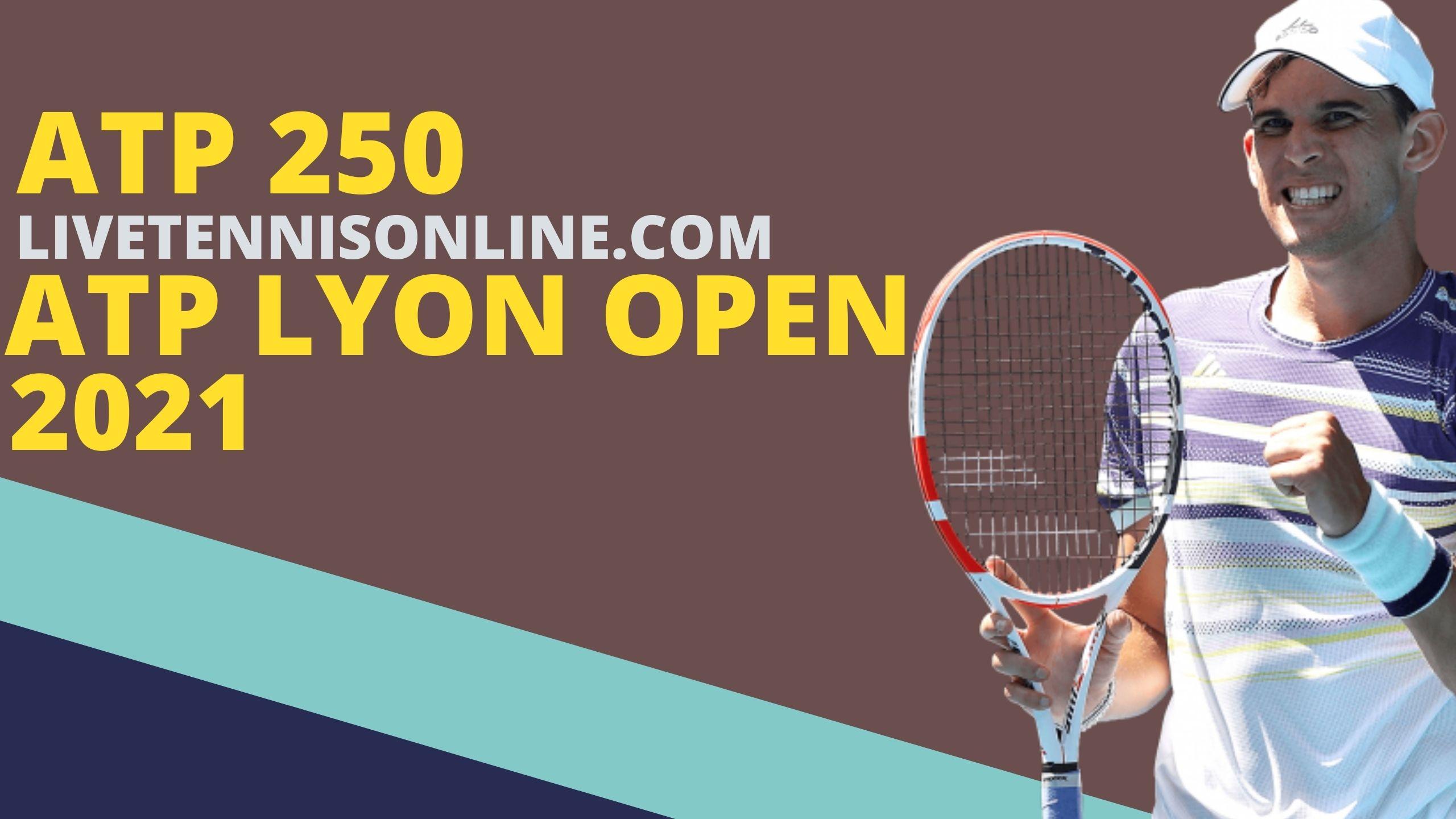 ATP Lyon Open Live Stream 2021| Day 3
