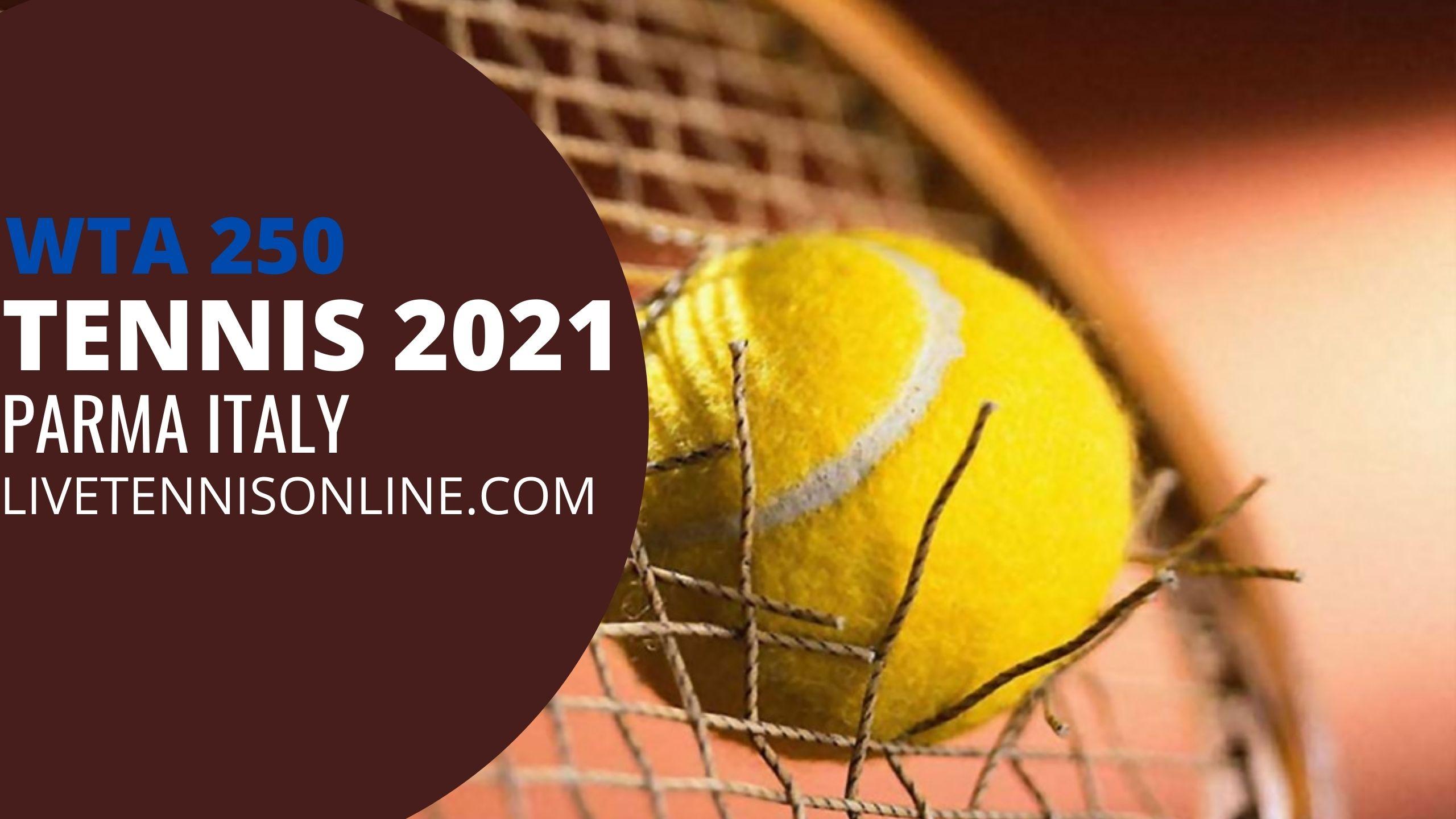 Parma Tennis Live Stream 2021 | Day 1