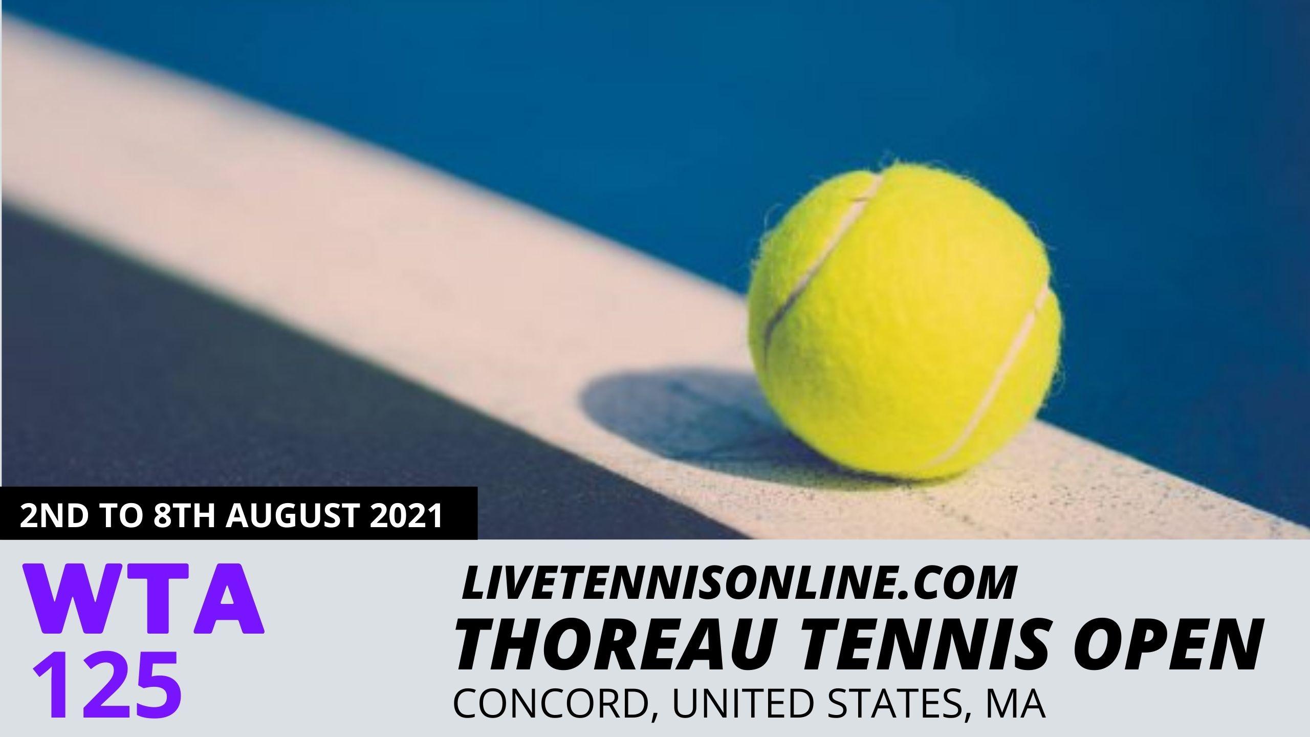 Thoreau Tennis Open Live Stream 2021 | Day 2