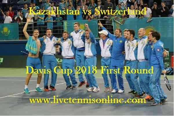Watch Kazakhstan vs Switzerland Davis Cup Live