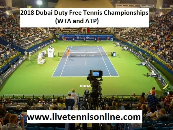 2018 Dubai Duty Free Tennis Championships