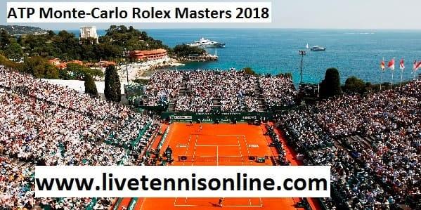 ATP Monte-Carlo Rolex Masters 2018 Live