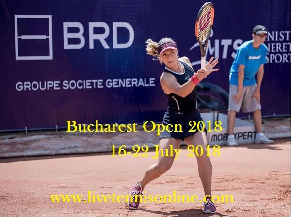 Bucharest Open Tennis 2018 Live