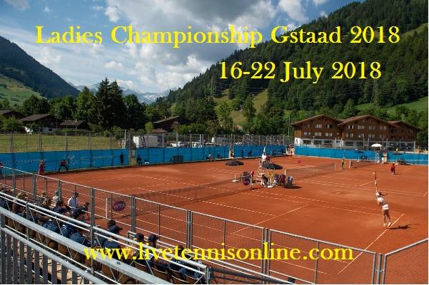 Ladies Championship Gstaad 2018 Stream Live