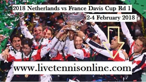 Watch Netherlands vs France Rd 1 Davis Cup Live