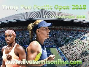Toray Pan Pacific Open 2018 Live Online